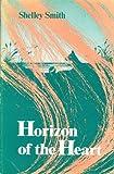 Horizon of the Heart, Shelley Smith, 0930044754