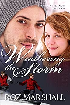 Weathering the Storm: Secrets in the Snow, # 6 by [Marshall, Roz]