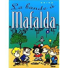 MAFALDA T04: LA BANDE À MAFALDA
