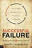 Successful Failure, Devery Youngblood, 1617772569