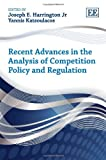 img - for Recent Advances in the Analysis of Competition Policy and Regulation book / textbook / text book