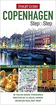 Insight Guides: Copenhagen Step by Step (Insight Step by Step) by Parnell, Fran, Cunningham, Antonia (2012)