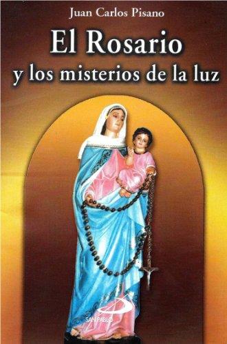 El Rosario Y Los Misterios De La Luz (Colección Novenas)