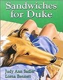 Sandwiches for Duke, Judy Ann Sadler, 0773733132