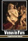 Venus in Furs, Leopold Sacher-Masoch, 147916626X