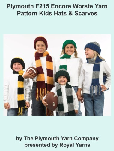 Plymouth F215 Encore Worsted Yarn Pattern Team Hats & Scarves (I Want To Knit) ()