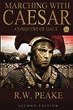 Marching with Caesar, R.W. Peake, 1941226043