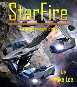 StarFire (Vince Lombard Book 1) by [Lee, Mike]