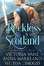 Reckless Scotland: A Scottish Medieval Romance Bundle
