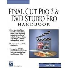 Final Cut Pro 3 & DVD Studio Pro Handbook