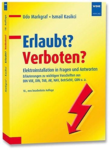Erlaubt Verboten Elektroinstallation In Fragen Und Antworten