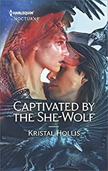 Captivated by the She-Wolf by [Hollis, Kristal]
