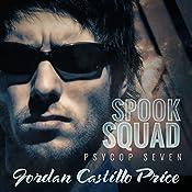 Spook Squad: PsyCop, Book 7 | Jordan Castillo Price