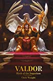 : Valdor: Birth of the Imperium (The Horus Heresy)