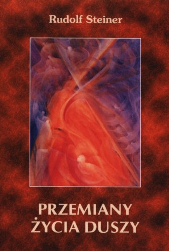Przemiany zycia duszy Rudolf Steiner