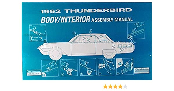 1962 FORD  THUNDERBIRD BODY//INTERIOR  ASSEMBLY MANUAL