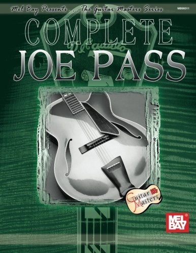 Mel Bay's Complete Joe Pass (Guitar Masters)