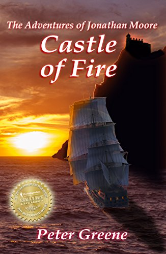 (Castle of Fire (Illustrated) (The Adventures of Jonathan Moore Book 2))