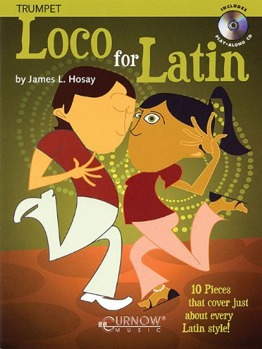 Loco for Latin: Trumpet - Grade 3 - Book/CD Pack