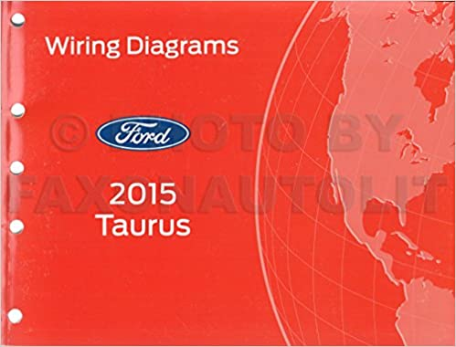 [SCHEMATICS_43NM]  2015 Ford Taurus Wiring Diagram Manual Original: Ford: Amazon.com: Books | 2015 Ford Taurus Wiring Diagrams |  | Amazon.com
