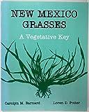New Mexico Grasses, Carolyn Barnard and Loren D. Potter, 0826307442