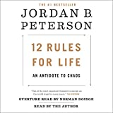 #6: 12 Rules for Life: An Antidote to Chaos