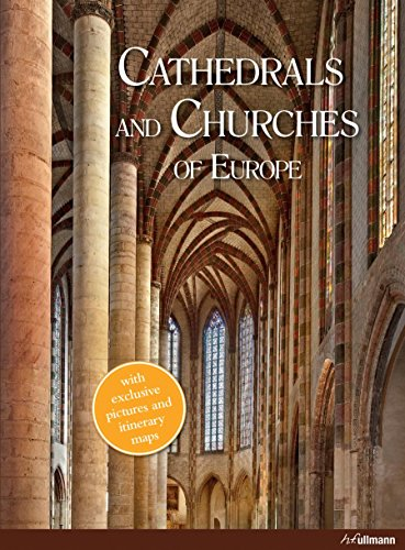 Cathedrals and Churches of Europe (Best Cities For Architecture In Europe)