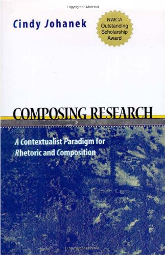 Composing Research: A Contextualist  Paradigm for...