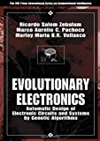 Evolutionary Electronics: Automatic Design of