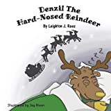 img - for Denzil The Hard-Nosed Reindeer book / textbook / text book