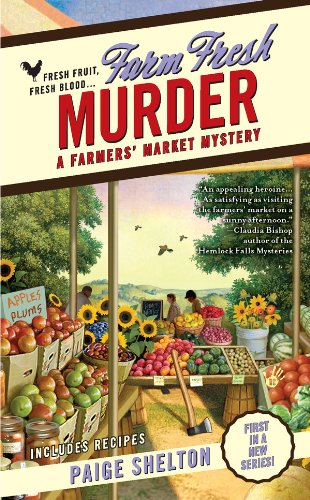 Farm Fresh Murder (A Farmers' Market Mystery Book 1) -