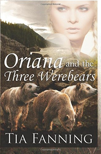 Oriana and the Three Werebears
