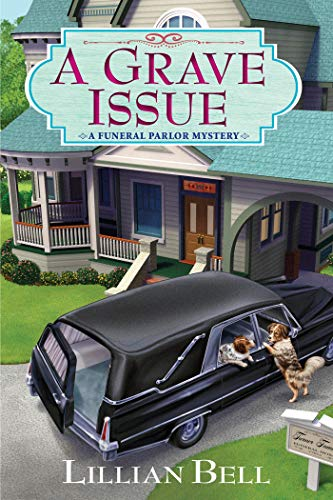 A Grave Issue: A Funeral Parlor Mystery