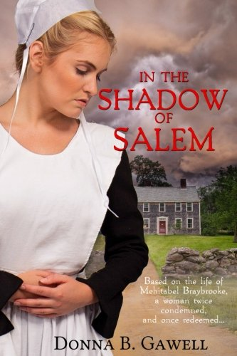 Book: In the Shadow of Salem by Donna Gawell