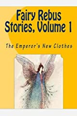 THE EMPEROR'S NEW CLOTHES (Fairy Rebus Stories Book 1) Kindle Edition