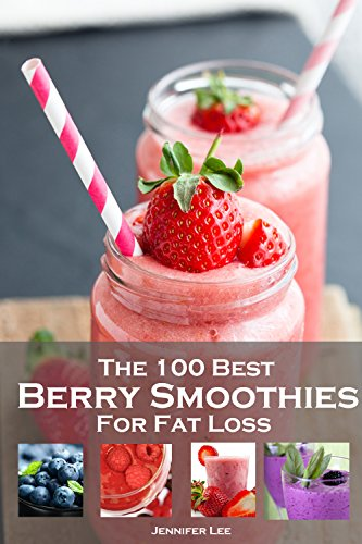 (100 Best Berry Smoothies for Fat Loss)