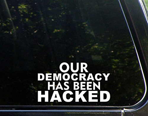 Our Democracy Has Been Hacked - 7