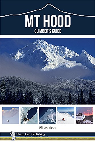 Mt Hood Climber's Guide