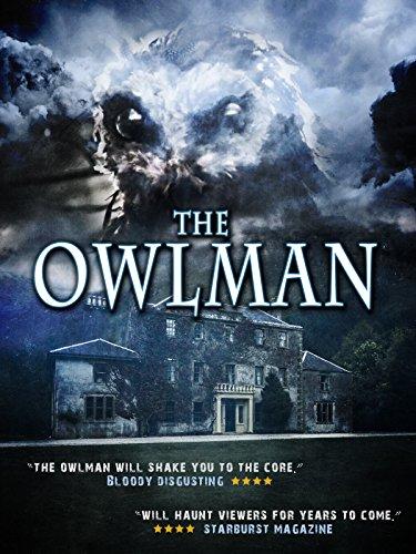 The Owlman (Haunted House Horror Movie)