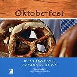 Oktoberfest. With original Bavarian music. Con 4 CD Audio (Ear books)