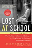 img - for Lost at School: Why Our Kids with Behavioral Challenges are Falling Through the Cracks and How We Can Help Them book / textbook / text book