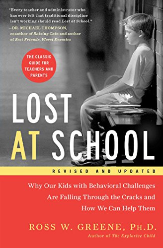 Download Lost at School: Why Our Kids with Behavioral Challenges are Falling Through the Cracks and How We Can Help Them Pdf