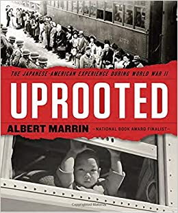 "Image result for ""Uprooted: The Japanese American Experience During World War II,"""