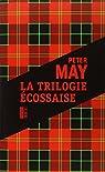 La trilogie écossaise : L'île des chasseurs d'oiseaux ; L'homme de Lewis ; Le braconnier du lac perdu par May