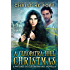 A Cleopatra Hill Christmas (The Witches of Cleopatra Hill Book 7)