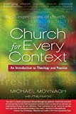 img - for Church for Every Context: An Introduction to Theology and Practice by Michael Moynagh (22-Apr-2013) Paperback book / textbook / text book