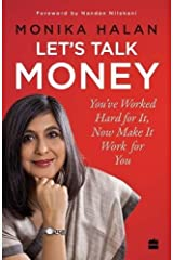 Let's Talk Money: You've Worked Hard for It, Now Make It Work for You Paperback