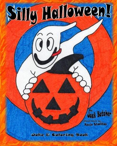 Silly Halloween!: Joke & Coloring -