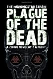 Plague of the Dead, Z. A. Recth, 0978970705
