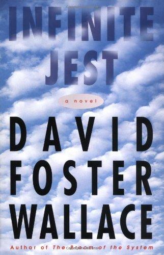 Infinite Jest: A Novel